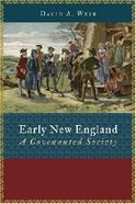 Early New England (Emory University Studies In Law And Religion Series)
