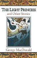 The Light Princess and Other Stories Paperback
