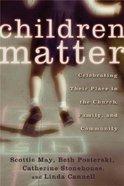 Children Matter Paperback