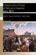 A Documentary History of Religion in America Since 1877 (3rd Edition) Paperback