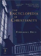 Encyclopedia of Christianity, the (5 Volume Set) (Vol 3: J-o) Hardback