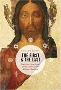 The First & the Last Paperback