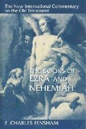 The Books of Ezra and Nehemiah (New International Commentary On The Old Testament Series) Hardback