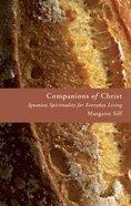Companions of Christ Paperback