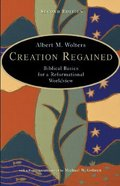 Creation Regained (2nd Edition) Paperback