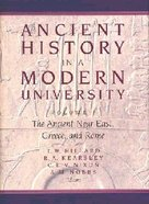 Ancient History in a Modern University Volume 1 Hardback