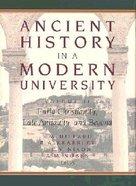 Ancient History in a Modern University Volume 2 Hardback