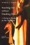 Reaching Out Without Dumbing Down Paperback