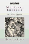 Medieval Exegesis (Volume 2) (Ressourcement: Retrieval And Renewal In Catholic Thought Series)