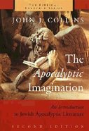 The Apocalyptic Imagination (Biblical Resource Series) Paperback