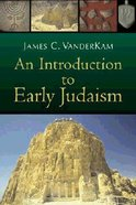 An Introduction to Early Judaism Paperback