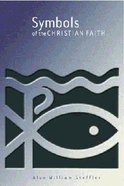Symbols of the Christian Faith Paperback