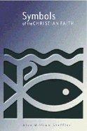 Symbols of the Christian Faith Paperback
