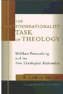 The Postfoundationalist Task of Theology Paperback