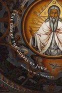 The God of Gospel of John Paperback