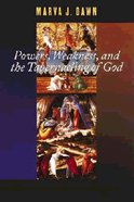Powers, Weakness and the Tabernacling of God Paperback