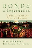 Bonds of Imperfection Paperback