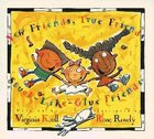 New Friends,True Friends, Stuck-Like-Glue Friends Paperback