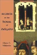 Secrets in the House of Delgado Paperback