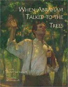 When Abraham Talked to the Trees Paperback