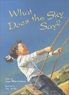 What Does the Sky Say? Paperback