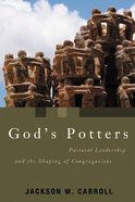 God's Potters (Pulpit And Pew Series)