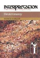Deuteronomy (Interpretation Bible Commentaries Series)