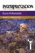 Ezra-Nehemiah (Interpretation Bible Commentaries Series) Hardback