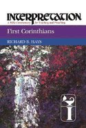 First Corinthians (Interpretation Bible Commentaries Series) Hardback
