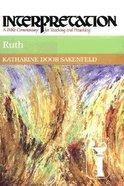 Ruth (Interpretation Bible Commentaries Series)