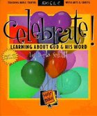 Celebrate! Learning About God & His Word
