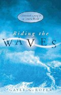 Riding the Waves Paperback