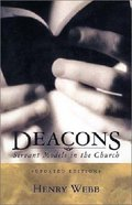 Deacons: Servant Models in the Church Bonded Leather