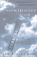From Heaven's View (#04 in Fortunes Of The Black Hills Series) Hardback