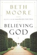 Believing God Hardback