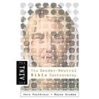TNIV and the Gender-Neutral Bible Controversy (2nd Edition) Paperback