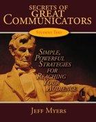 Secrets of Great Communicators Teaching Kit Pack
