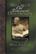 Deuteronomy (#03 in Holman Old Testament Commentary Series) Hardback