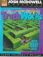 Truth Works - Workbook Grd 4-6 Paperback