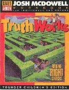 Truth Works - Workbook Grd 1-3 Paperback