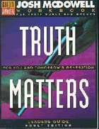 Truth Matters For You & Tomorrows Generation (Leaders Guide) Paperback