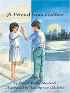 A Friend From Galilee Paperback