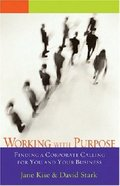 Working With Purpose Hardback