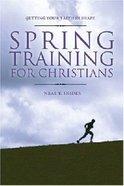 Spring Training For Christians Paperback