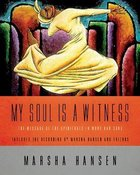 My Soul is a Witness (With Cd) Hardback
