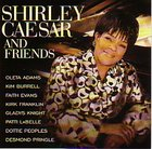 Shirley Caesar and Friends CD
