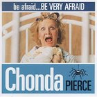Be Afraid, Be Very Afraid CD