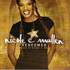 Redeemer: The Best of Nicole C Mullen CD