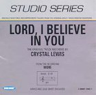 Lord I Believe in You (Accompaniment) CD