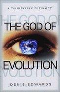 God of Evolution: A Trinitarian Theology Paperback